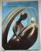 Europa Operanda SCULPTURE MONUMENTALE de LUDMILA TCHERINA  1995