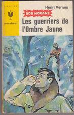 C1 Henri VERNES Bob Morane LES GUERRIERS DE L OMBRE JAUNE Reedition Type 6 1965