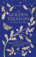 The Golden Treasury Of English Verse by Francis Turner Palgrave 9781509888764