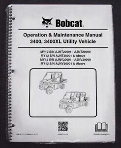 Bobcat 3400/XL Utility Vehicles Operation & Maintenance Manual Owners 3 #6990187