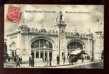 LONDON Franco-British Exhibition Wood Lane Entrance 1908 PPC