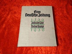 Eine Deutsche Zeitung 1730-1930 Zweihundert Jahre Dresdner Anzeiger Buch Dresden