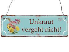 Holzschild Shabby Vintage Retro UNKRAUT VERGEHT NICHT! Garten Balkon Terrasse