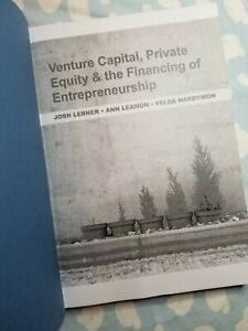 Venture Capital Private Equity And The Financing Of Entrepreneurship  Lerner