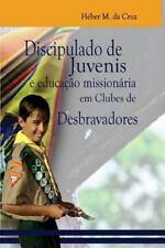 Ministérios Com Juvenis e Jovens: Discipulado de Juvenis e Educação...