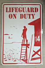 """""""Lifeguard on Duty"""" aluminum surf sign *New* Beach Pool safety 18""""x12"""""""