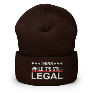 Think While It's Still Legal Embroidered Cuffed Beanie, Let's Go Brandon