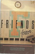 Friends Forever by  Nan Gurley, Jim Weber, Billy Sprague, Arr., by S. Taylor