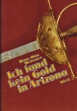 Meissner, Kein Gold in Arizona, Coronado Abenteuer Weltentdeckung, Klett EA 1982