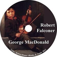 Robert Falconer, George MacDonald Victorian Life Audiobook on 1 MP3 CD