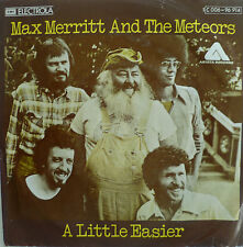 "7"" 1975 RARE MINT- ! MAX MERRITT AND THE METEORS : A Little Easier"