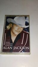 When Somebody Loves You - Alan Jackson Cassette 2000 Arista - Play Tested - EX