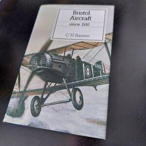 Bristol Aircraft since 1910 - C H Barnes (Putnam) *1995, 3rd edition*