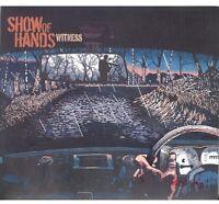 Show of Hands - Witness [New CD] UK - Import