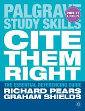 Cite Them Right: The Essential Referencing Guide (Palgrave Stu ,.9781137273116