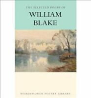 The Selected Poems of William Blake by William Blake 9781853264528 | Brand New