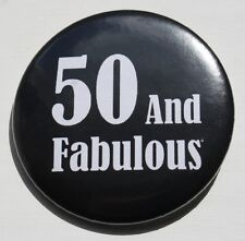50th Birthday Badge - 50 and Fabulous badge pin 50mm birthday gift BLACK
