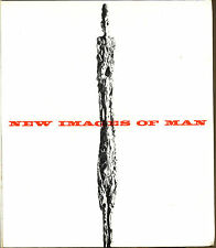 New Images of Man by Peter Selz-NY Museum of Modern Art 1st Edition-1959