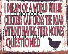 CHICKENS CAN CROSS THE ROAD METAL SIGN RETRO VINTAGE STYLE SMALL