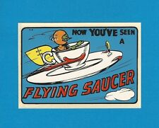 "VINTAGE ORIGINAL 1952 SOUVENIR ""NOW YOU'VE SEEN A FLYING SAUCER"" DECAL ART"
