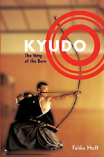 Hoff Feliks F-Kyudo (US IMPORT) BOOK NEW