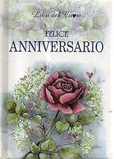 Felice anniversario. I libri del cuore - H. Exley - Libro Nuovo in offerta!