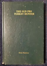 The Old Pro Hunter By Gene Nunnery 1980