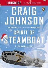 Spirit of Steamboat: A Longmire Story (A Longmire Mystery), Johnson, Craig