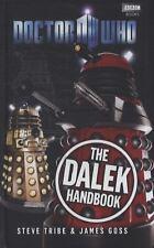 The Dalek Handbook by James Goss and Steve Tribe (2011, Hardcover)