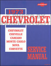1973 Chevelle Shop Manual NEW Monte Carlo El Camino Malibu Laguna Repair Service