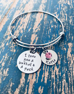 I love you a bushel and a peck Bangle Bracelet Birthstone Mother's Day Mom Gift