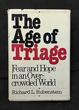 The Age Of Triage Fear & Hope In An Overcrowded World RARE SIGNED FIRST EDITION