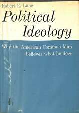 Political Ideology: Why the American Common Man Believes What He Does, Lane, Rob