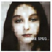 We Are Smug - (2013)