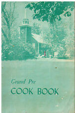 GRAND PRE NOVA SCOTIA 1965 ANTIQUE *HORTON UNITED CHURCH RARE COOK BOOK * CANADA