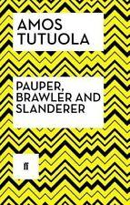 Pauper, Brawler and Slanderer - New Book Tutuola, Amos