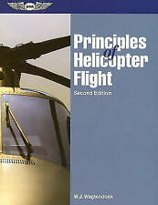 Principles of Helicopter Flight by Walter J. Wagtendonk (Paperback, 2006)