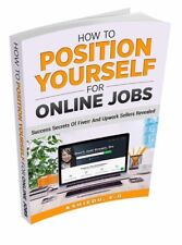 How to Position Yourself for Online Jobs, Make Money at Home, Work from Home.