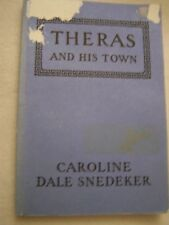 Theras and His Town by Caroline Dale Snedeker
