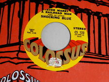 SHOCKING BLUE~NEVER MARRY A RAILROAD MAN~NEAR MINT~COLOSSUS~~NORTHERN SOUL 45