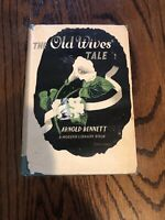 The Old Wives Tale Arnold Bennett 1908 Hardcover Dustjacket