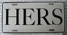 HERS License Plate Aluminum Embossed Sign Car Tag Auto Metal Wife Woman Vanity