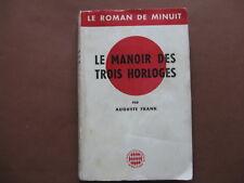 LE MANOIR DES TROIS HORLOGES