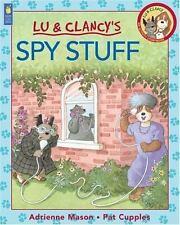Spy Stuff (Lu & Clancy)