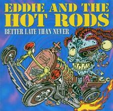 Eddie And The Hot Rods Better Late Than Never CD NEW SEALED
