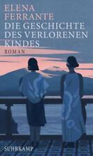 Die Geschichte des verlorenen Kindes / Neapolitanische Saga Bd.4 von Elena Ferrante (2018, Gebundene Ausgabe)
