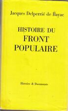 C1 Delperrie de Bayac HISTOIRE du FRONT POPULAIRE  Epuise SOCIALISME