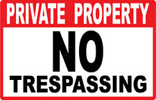 Private Property - NO TRESPASSING - SIGN- #PS-416