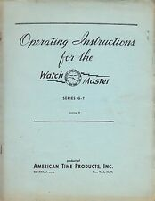 AMERICAN TIME PRODUCTS OP INSTRUCTIONS for the WATCH MASTER - 1948