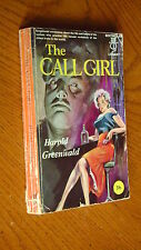 The Call girl by harold Greenwald 1960 PB CONDITION GOOD